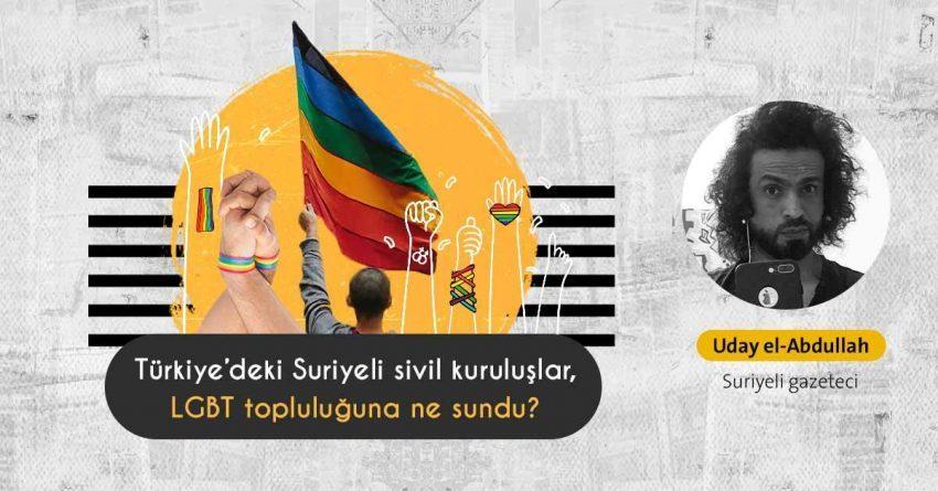 Türkiye'deki Suriyeli LGBT topluluğunu Suriye sivil kuruluşları koruyup destekliyor mu?